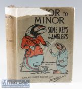 "Dawson, Major Kenneth - ""Major to Minor - Some Keys for Anglers"" 1st ed 1928 – quarto - published"