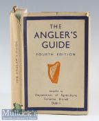 The Angler's Guide Dublin 1948 4th edition^ containing folding maps^ a good clean copy with original