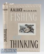 Luce A A – Fishing and Thinking^ 1959 1st edition^ fine in unclipped dust wrapper.