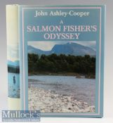 Ashley-Cooper^ J – A Salmon Fishers Odyssey^ 1982 1st edition signed by author^ illustrated with 7