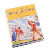 - DICTIONARY OF IRISH ARTISTS, 20TH CENTURY, SECOND EDITION - One Volume - - Signed