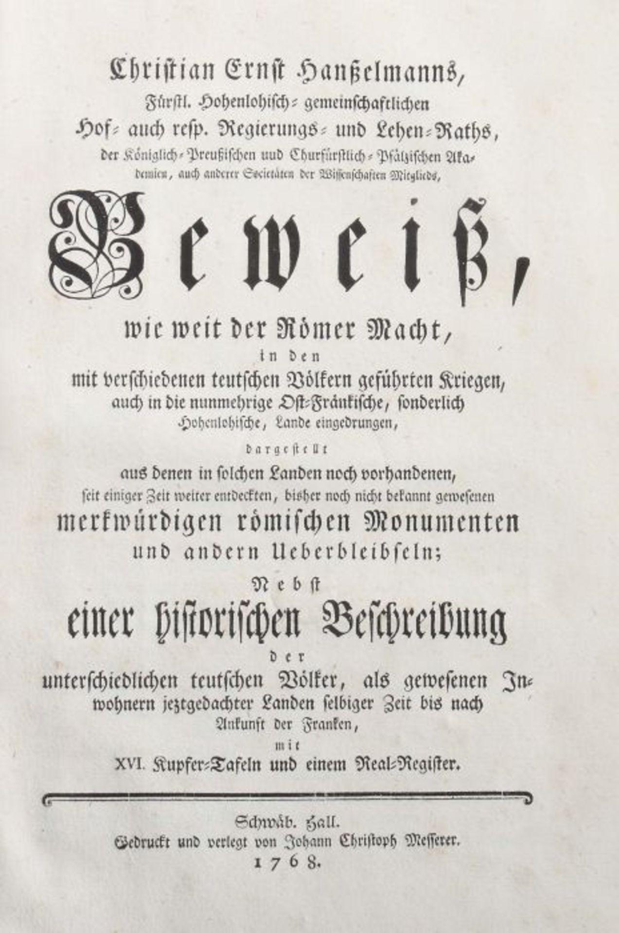 Hanßelmann, Christian Ernst Beweiß, wie weit der Römer Macht in den mit verschiedenen teutschen - Bild 3 aus 4