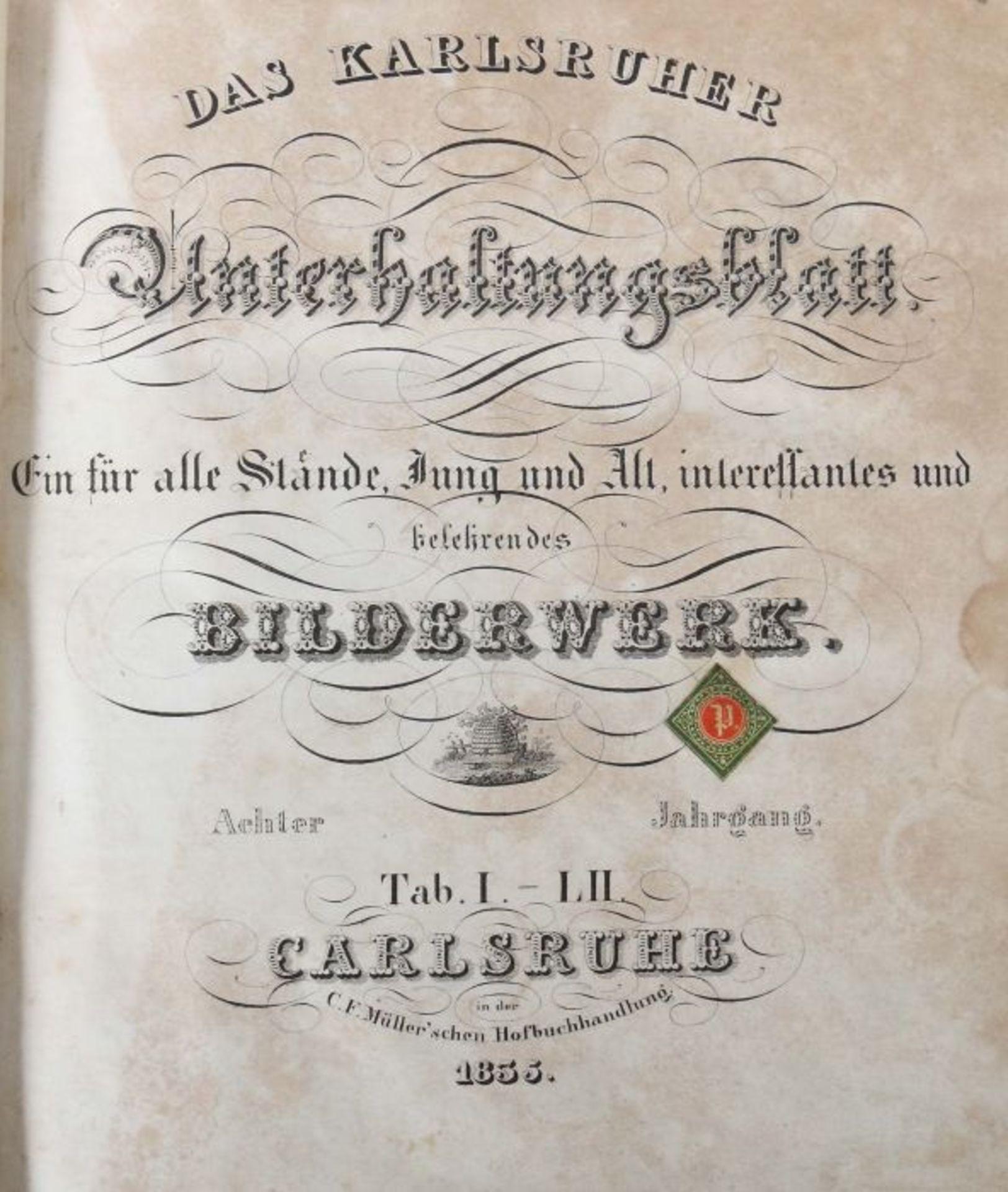Das Karlsruher Unterhaltungsblatt Ein für alle Stände Jung und Alt interessantes und belehrendes - Bild 3 aus 6