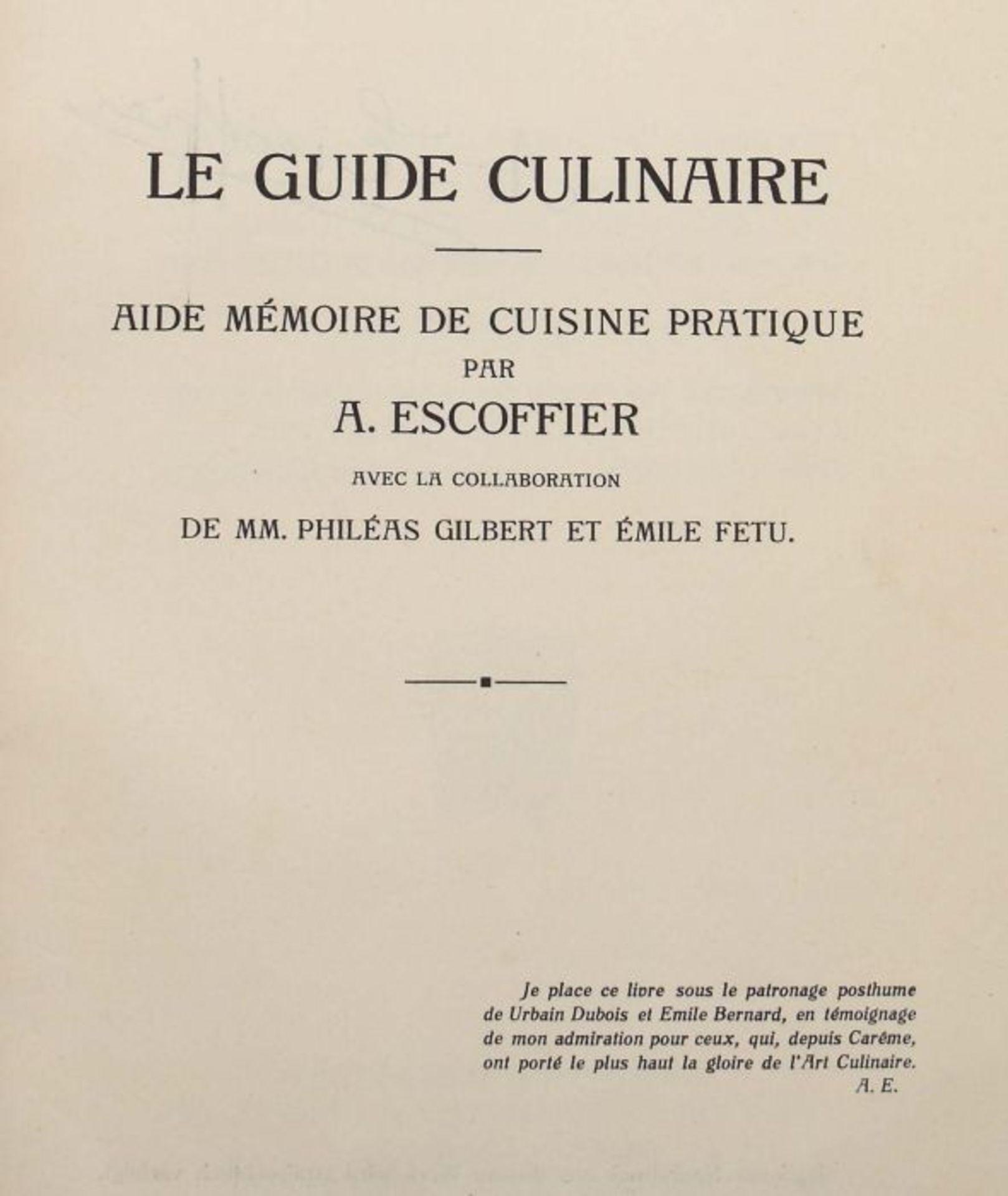 Escoffier, A. Kochkunst-Führer - Ein Hand- und Nachschlagebuch der modernen französischen Küche u - Bild 3 aus 3