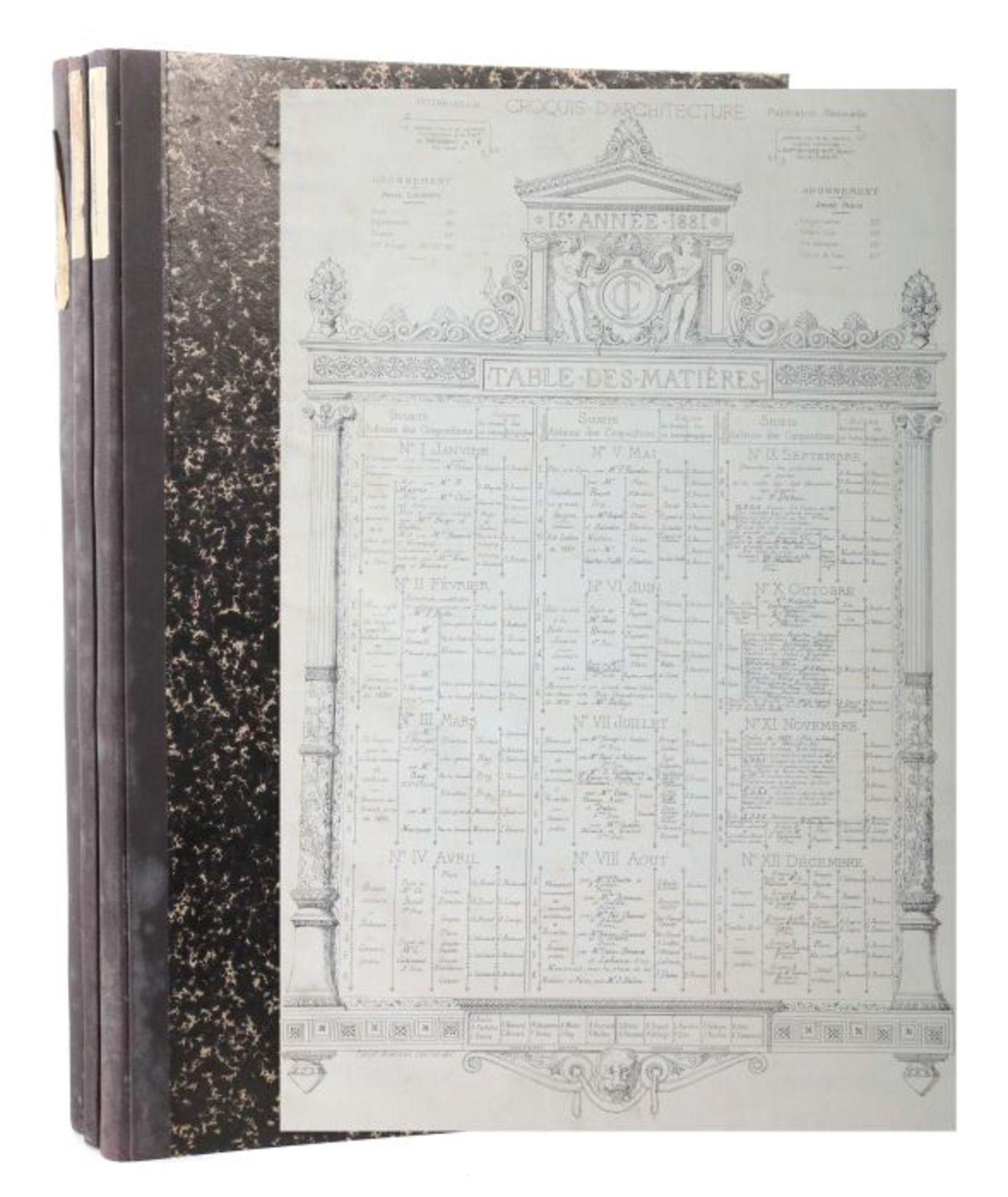 Intime-Club Croquis d'architecture, Publication mensuelle, Paris, 1878/81/84, 3 Bde. (12./15./18.