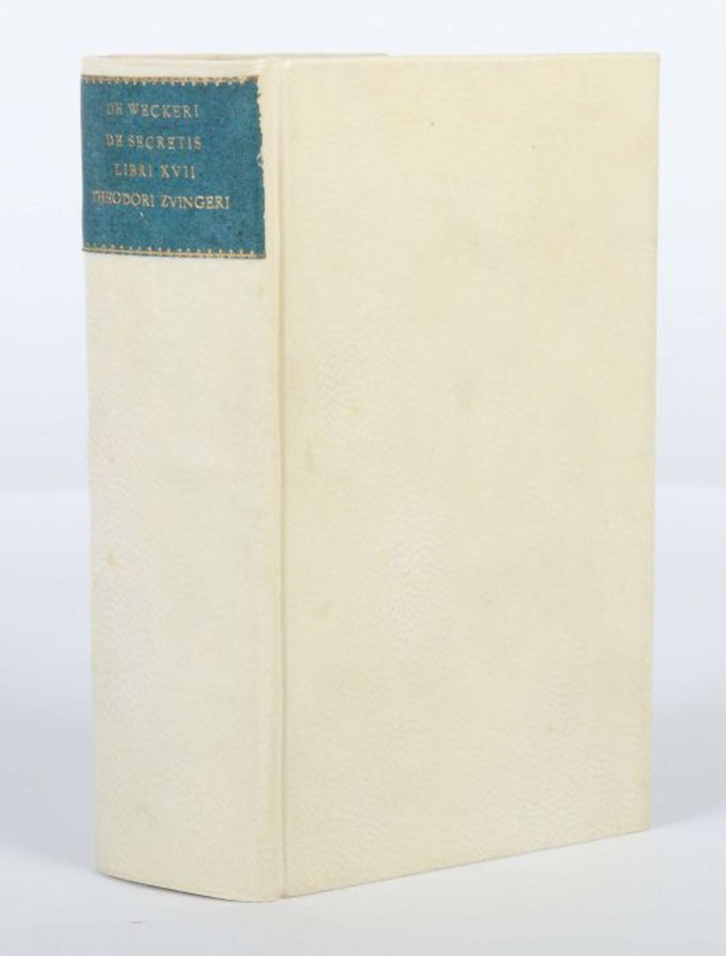 Wecker, Joh(ann) Jac(ob) De secretis libro XVII. Ex variis Auctoribus collecti, methodice - Bild 5 aus 5