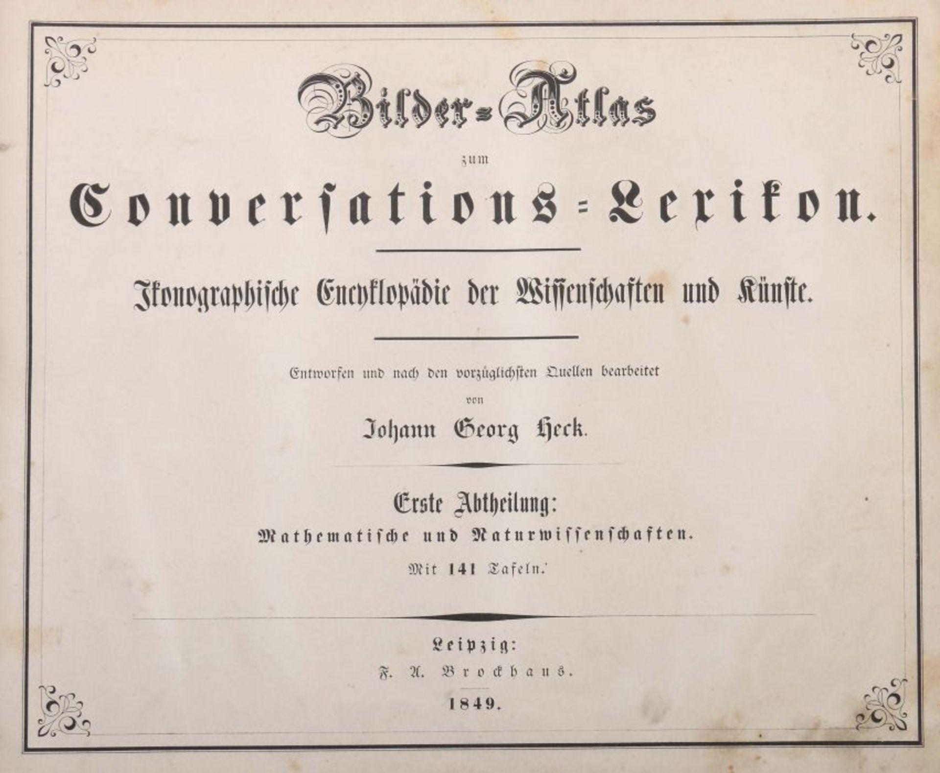 Heck, Johann Georg (bearb.) Bilder-Atlas zum Conversations-Lexikon - Ikonographische Encyklopädie - Bild 4 aus 7