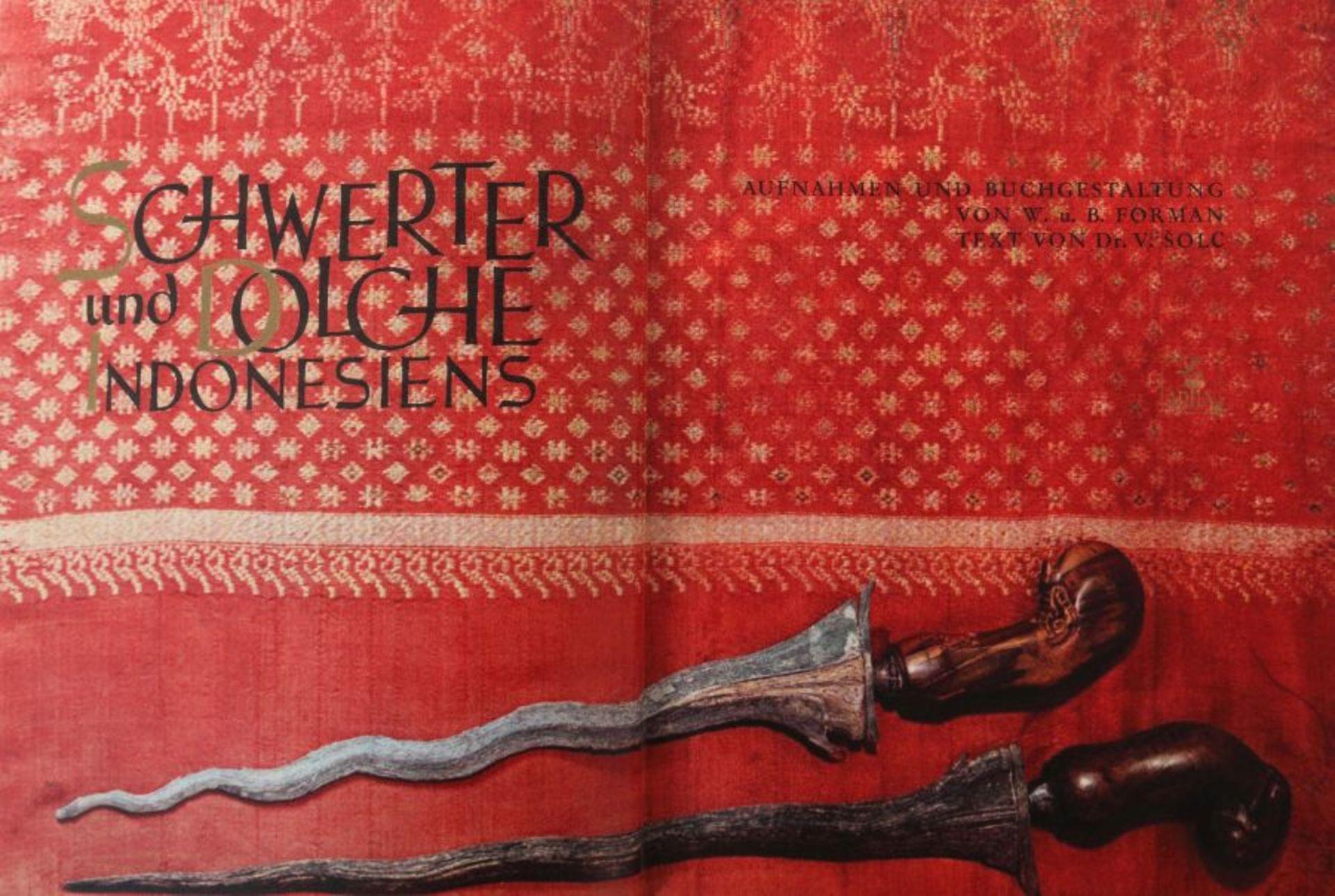 Schwerter und Dolche Indonesiens 1958, Artia Verlag Prag, von V. Solc, mit einigen Zeichnungen und - Bild 2 aus 2