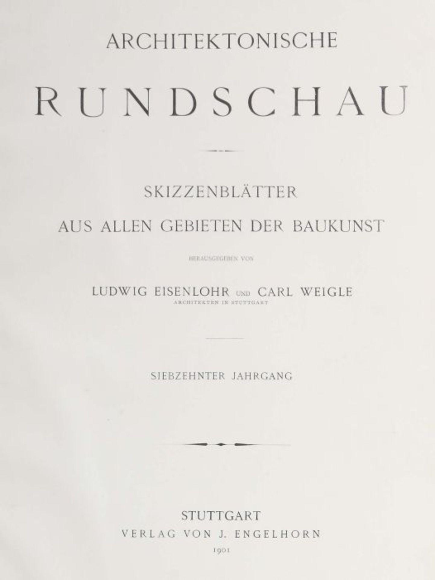 Architektonische Rundschau Skizzenblätter aus allen Gebieten der Baukunst, hrsg. von Ludwig - Bild 3 aus 6