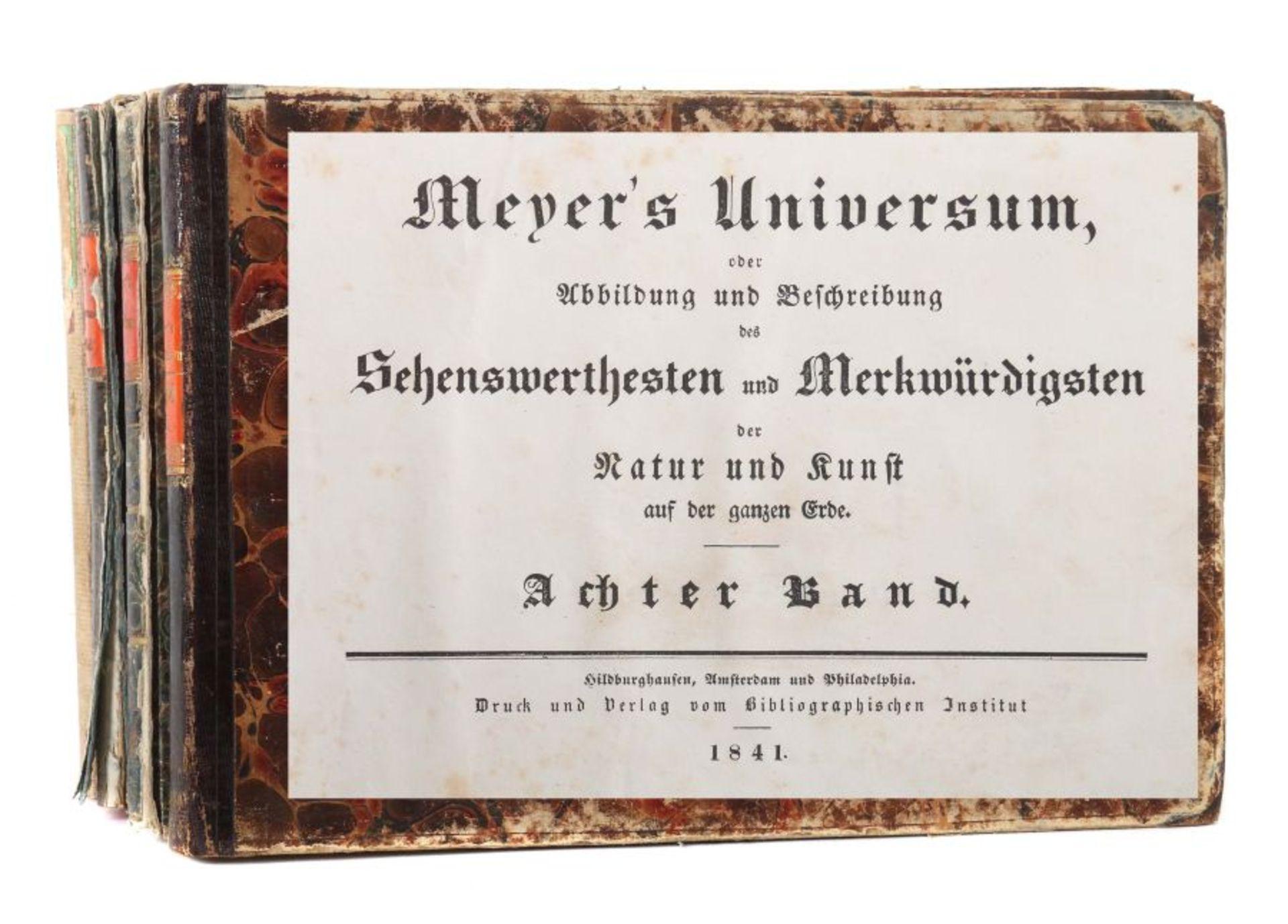 Meyer's Universum oder Abbildung und Beschreibung des Sehenswerthesten und Merkwürdigsten der Natur