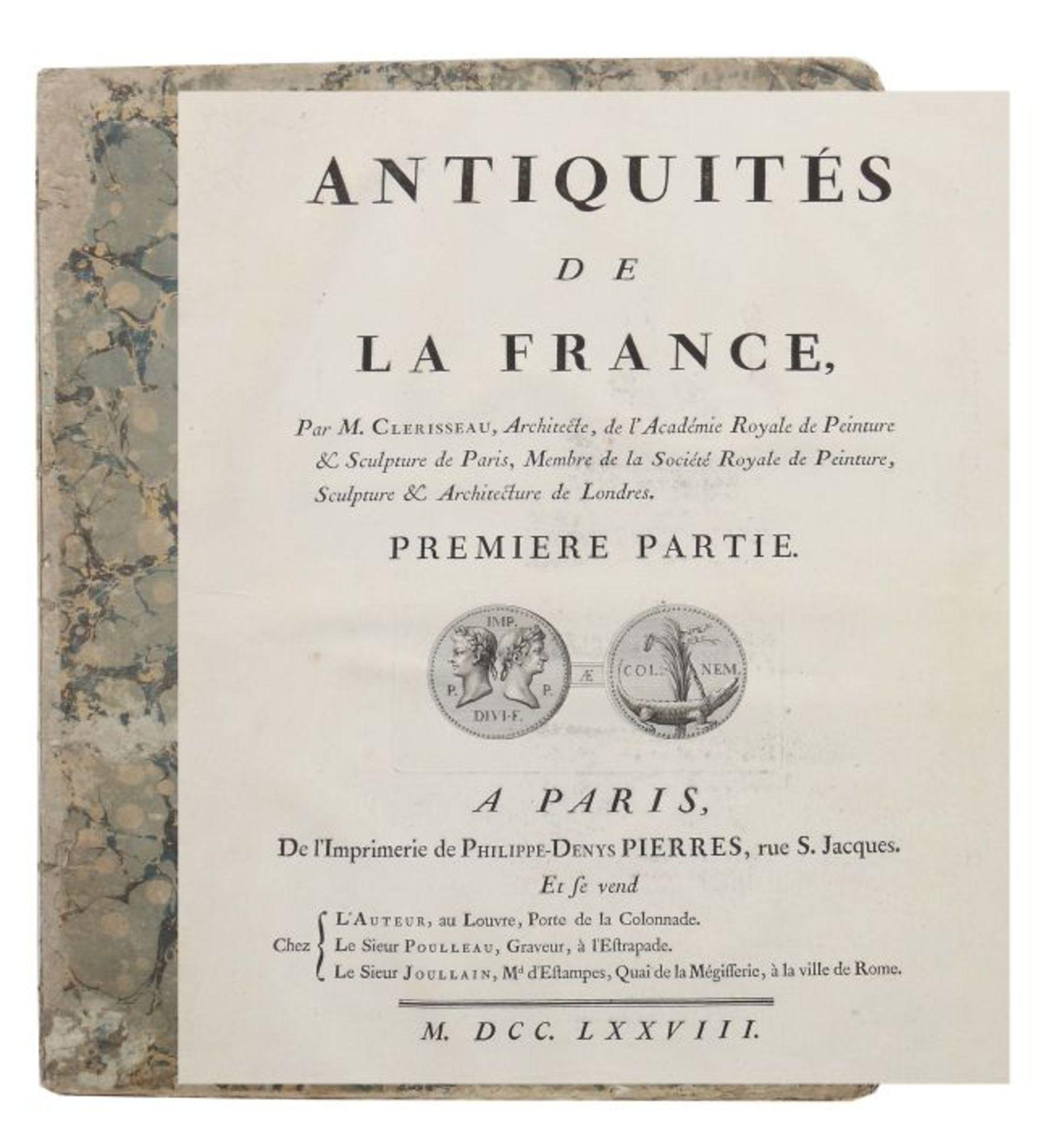 Clérisseau, Charles-Louis Antiquités de la France - Monumens de Nismes, Pierres, Paris, 1778,