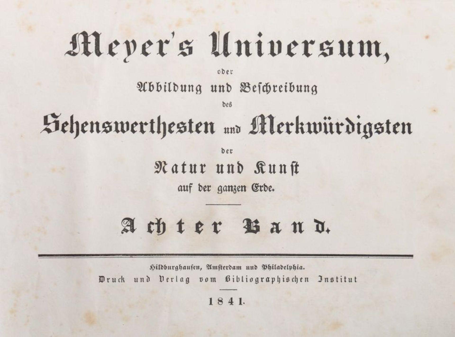Meyer's Universum oder Abbildung und Beschreibung des Sehenswerthesten und Merkwürdigsten der Natur - Bild 3 aus 8