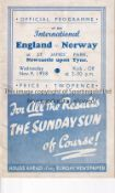 ENGLAND / NORWAY / NEWCASTLE Programme England v Norway 9/11/1938 at St James' Park. Some light
