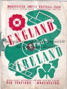ENGLAND / IRELAND / MAN UNITED Programme England v Ireland 16/11/1938 at Old Trafford ( Manchester