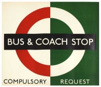 LONDON TRANSPORT BUS AND COACH STOP COMPULSORY STOP POSTER
