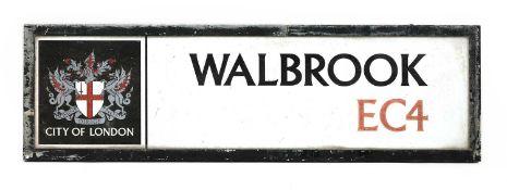 AN ENAMEL CITY OF LONDON STREET SIGN FOR WALBROOK EC4,
