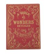 The Hon, Mrs W. [Ward (Mary)] A World of Wonders revealed by The Microscope, A Book for Young