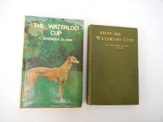 Lowie Hall 'Fifty Six Waterloo Cups', 1922, + Clarke 'The Waterloo Cup',
