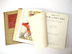 Wright's Book of Poultry, circa 1914 + Delacour 'Pheasants',