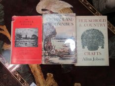 Three local interest/countryside books, 'The Suffolk Stour', 1957, Bensusan 'A Marshland Omnibus',
