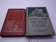 Edith Nesbit, Wings and the Child, published 1913,signed First Edition published by Hodder