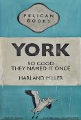 Harland Miller (British 1964-), 'York So Good They Named It Once', 2020