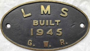 London Midland & Scottish Railway (LMS) cast-brass BUILDER'S PLATE 'Built 1945, GWR' from one of the