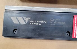 WILSON TOOL TALL HAT CHANNEL (SEE PHOTOS FOR SPECS)