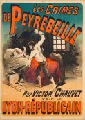 JULES CHÉRET 1836 - 1932LES CRIMES DE PEYREBEILLE – PAR VICTOR CHAUVET – VOIR LE LYON-RÉPUBLICAIN
