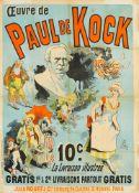 JULES CHÉRET 1836 - 1932OEUVRE DE PAUL DE KOCK 1886Farblithographie, auf Leinen aufgezogen. Imp.