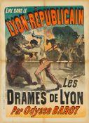 JULES CHÉRET 1836 - 1932 LYON-RÉPUBLICAIN – LES DRAMES DE LYON PAR ODYSSE BAROT 1887