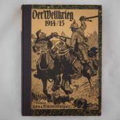 """Buch, """"Der Weltkrieg 1914/15""""Verlag: Lern & Müller Stuttgart, mit zahlreichen Illustrationen, Format"""