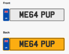 ME64 PUP. Private vehicle registration number plate, ready to transfer to new owner