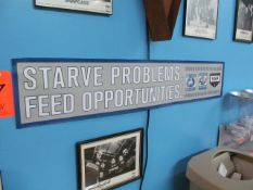 """""""Starve Problems, Feed Opportunities"""" Victory Sign"""