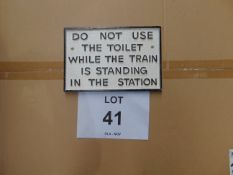 "CAST IRON RAILWAY SIGN "" DO NOT USE THE TOILET"