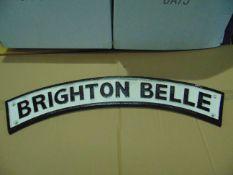 LARGE BRIGHTON BELLE CAST IRON RAILWAY SIGN 64 cm x 11 cm