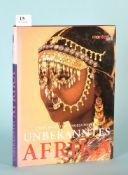 """Beckwith, C. u. Fisher, A. """"Unbekanntes Afrika - Völker und..."""""""