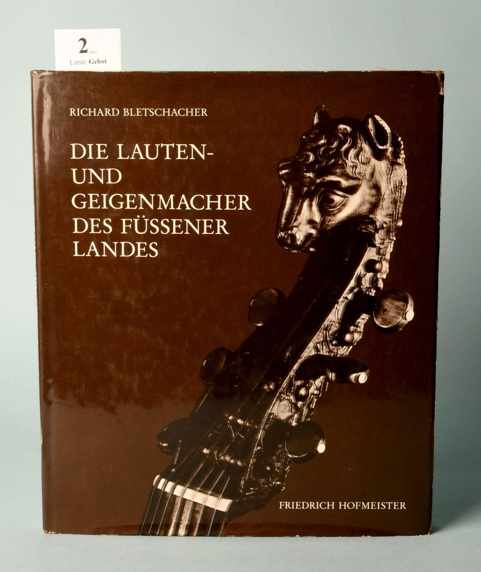 """Bletschacher, Richard """"Die Lauten- und Geigenmacher des..."""""""