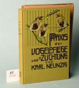 """Neunzig, Karl """"Praxis der Vogelpflege und -Züchtung"""""""