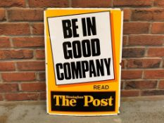 The Birmingham Post - 'Be In Good Company' Vintage Enamel Sign