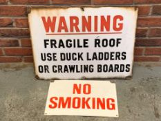 Two Vintage Signs, 'Fragile Roof' and 'No Smoking'
