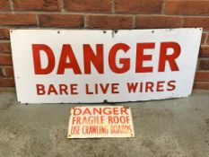 Two 'Danger' Vintage Enamel Signs