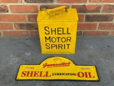 Modern Cast Iron Shell Lubricating Oil Sign Together With Shell Motor Spirit Can