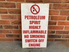 Aluminium Petroleum Warning Sign