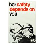 Propaganda Poster Her Safety Depends On You RoSPA Road Safety UK