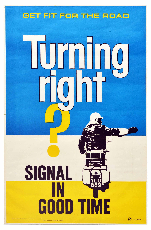 Propaganda Poster Turning Signal RoSPA Road Safety UK Scooter Motorcycle