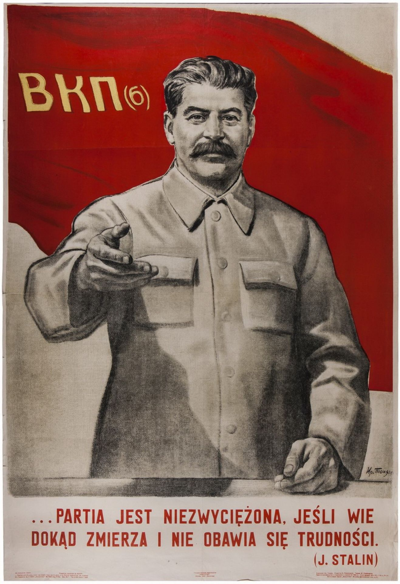 """[Soviet art]. Toidze, I.M. Poster """"Joseph Stalin: A [communist] party is invincible..."""". Moscow, 194"""