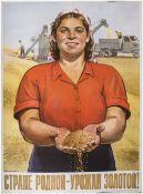 """[Soviet art]. Surianinov, N.N. Poster """"Gold harvest for Mother Land"""". 1955."""