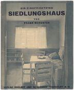 Schuster, F. Ein eingerichtetes Siedlungshaus. - Frankfurt A.M.: Englert & Schlosser, 1927. - [32] p