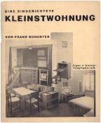 Schuster, F. Eine eingerichtete Kleinstwohnung. - Frankfurt A.M.: Englert & Schlosser, 1927. - [32]